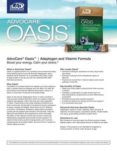 Oasis. AdvoCare product to promote calmness and relaxation! Good warm in caffeine free tea.  www.sparkalifechange.net
