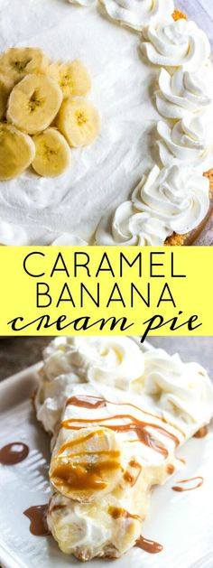 Caramel Banana Cream Pie {A Tasty Twist on the Traditional}