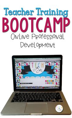 Online Professional Development: Teacher Training Bootcamp Style #techwithjen