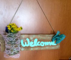 Front door sign rustic, welcome home made by wood and jar! diy 15 minutes project #wood #jar