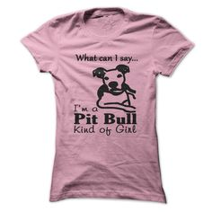 Pit Bull Kind of Girl T Shirt, Hoodie, Sweatshirt