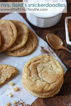 Mrs. Field's snickerdoodles recipe