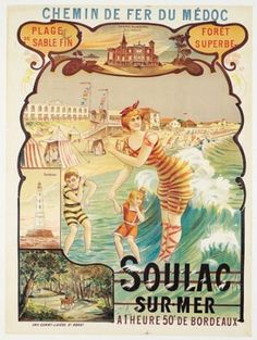 Vintage travel poster for Soulac-sur-Mer. Vintage French Posters, Vintage Advertising Posters, Vintage Travel Posters, Vintage Postcards, Vintage Advertisements, Vintage Ads, French Vintage, Poster Vintage, Old Posters