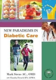 There is nothing more needed in medicine today than a way of treating diabetes and metabolic syndrome because these syndromes lead directly to cancer, heart disease and stroke. I wrote New Paradigms in Diabetic Care to address what doctors and medical officials are loath to face—the real causes of diabetes. Diabetes is not the hopeless …
