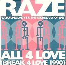 45cat - Raze Featuring Lady J And The Secretary Of Ent - All For Love (Break For Love 1990) / All For Love (Break For Love 1990) (Dub) - Champion - UK - CHAMP 228