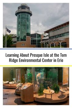 Learning About Presque Isle at the Tom Ridge Environmental Center in Pennsylvania Presque Isle State Park, Great Lakes Region, Free Museums, U.s. States, Travel Articles, Covered Bridges, Most Visited, Great Photos, Travel Around