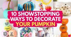 10 Showstopping Ways To Decorate Your Pumpkin Pumpkin Decorating, Decorating Tips, Pumpkin Crafts, Homemaking, Halloween Fun, Pumpkin Carving, Magazine, Create, Blog