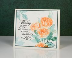 Orange roses- Heather Telford. Stamps: Scented Beauty, Treasured Sentiments (PB) Inks:   Dried Marigold, Pine Needles distress stain (Ranger) Cardstock: Fabriano 100% cotton cold pressed watercolour paper,green cardstock. I varied the amount of water added and did not always ink the whole stamp.
