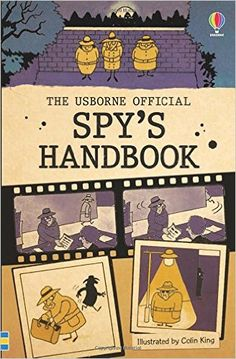 The Official Spy's Handbook (Usborne Handbooks): Amazon.co.uk: Various, Colin King: 9781409584384: Books