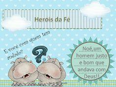 ♥Algo Tão Doce Educação♥: Aula EBD Infantil , série Heróis da fé - Noé