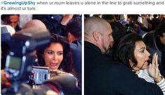 growing up shy when ur mum leaves u alone in the line to grab something it's almost your turn