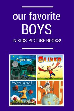 5 Kids' Books About Boys That Adults Can Love Too - Planet Jinxatron