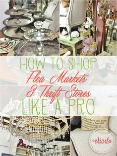 How to Shop Flea Markets and Thrift Stores Like a Pro - Entirely Eventful Day