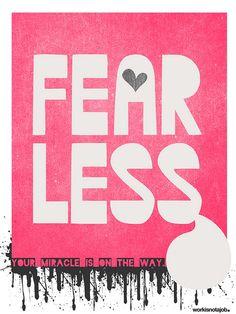 Fear, less!