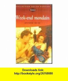 Week-end mondain (9782280115155) Jennifer Crusie , ISBN-10: 2280115158  , ISBN-13: 978-2280115155 ,  , tutorials , pdf , ebook , torrent , downloads , rapidshare , filesonic , hotfile , megaupload , fileserve