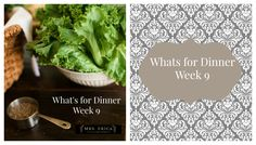 Whats for Dinner Series | Week Nine With Extras!