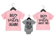 Big Sister Shirts- Big Sister Again Big Sister About Time and New To The Crew of new big sister- pregnancy announcement- baby- big sister again- newest addition-sibling shirts- pregnancy announcement Big Sister Big Brother Shirts, Big Sister Kit, Baby Sister, Big Sisters, 3rd Pregnancy Announcement, Big Sister Announcement, New Baby Announcements, Expecting Announcements, Sibling Shirts