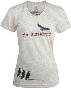 The Dissident Women's  T-Shirt