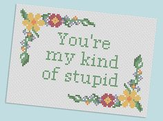 Firefly cross stitch - you're my kind of stupid