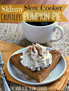 Skinny Crustless Slow Cooker Pumpkin Pie