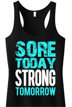 Sore Today Strong Tomorrow Tank | Voss Apparel; Team Sports & Apparel for Athletic Organizations.