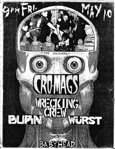 Flyer from Cro Mags-Wrecking Crew, Burn, Wurst @ Club Babyhead Providence RI 1991.  never seen this version before