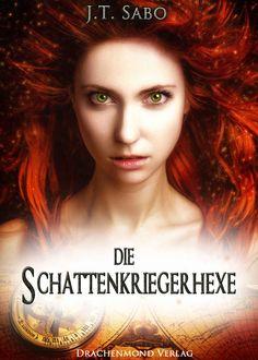 Lesemappe: *Empfehlung* Die Schattenkriegerhexe von  Autorin ...