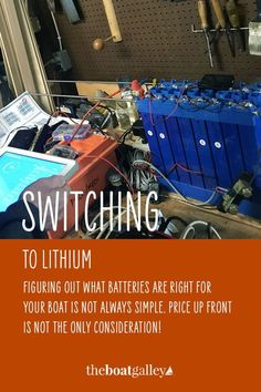 A brief overview of boat energy systems and how we settled on lithium batteries. Boat Projects, Lead Acid Battery, Camping, Campsite, Campers, Tent Camping