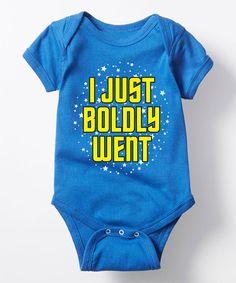 Loving this Royal Blue 'I Just Boldly Went' Bodysuit on #zulily! #zulilyfinds