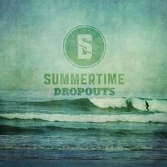 """Summertime Dropouts """"Rewind"""" Album Cover Photo. Click image to preview the album on iTunes."""