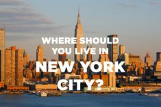 Where Should You Actually Live In New York City? Got the LES, also recommended Alphabet City, Lil Italy, and NoHo! Sounds good to me!