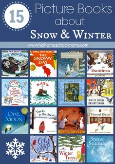 15 Picture Books about Snow & Winter
