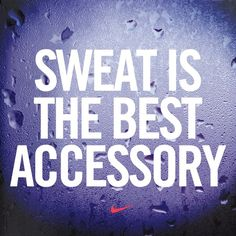 Sweat is the best accessory. #motivation #nike