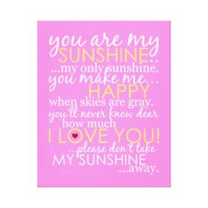 You Are My Sunshine - Pink - Wrapped Canvas Stretched Canvas Print