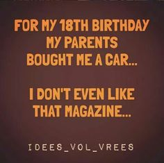 Car magazine Car Magazine, Jokes, Birthday, Funny, Friends, Chistes, Birthdays, Amigos, Boyfriends