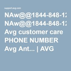 NAw@@1844-848-1262 Avg customer care PHONE NUMBER Avg Ant... | AVG