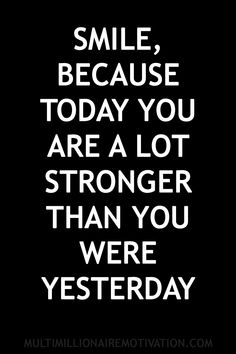 Super Quotes About Strength So True Wise Words 55 Ideas Smile Quotes, New Quotes, Quotes To Live By, Funny Quotes, Inspirational Quotes, Motivational, Wisdom Quotes, Qoutes, Quotable Quotes