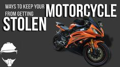 Ways to keep your motorcycle from getting stolen