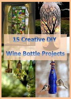 Recipes, Projects & More - 15 Creative DIY Wine Bottle Projects