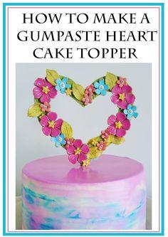 How to make a gumpaste heart topper for cakes. Fondant heart topper. Heart cake