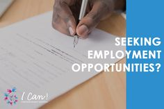 Seek employment through I Can!'s services Employment Opportunities, Special Needs, Job Search, I Can, Canning, Home Canning, Conservation