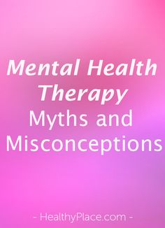 Mental health therapy myths run rampant and keep people from getting mental health help they need. Learn about these mental health therapy myths.  www.HealthyPlace.com