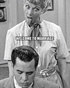 Welcome to Marriage - I Love Lucy Sticks Her Tongue at Ricky ---- best hilarious jokes funny pictures walmart humor fail Funny Shit, Haha Funny, Funny Stuff, Freaking Hilarious, I Smile, Make Me Smile, Hump Day Humor, Thursday Humor, Friday Meme