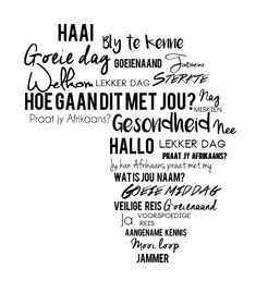 is a beautiful language. Do you agree? Lekker Dag, African Map, Afrikaanse Quotes, Life Rules, Inspirational Thoughts, Word Art, Wise Words, South Africa, Favorite Quotes