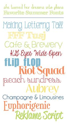 She Turned Her Dreams Into Plans: My Favorite (Free) Summer Fonts