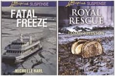 GIVEAWAY! Fatal Freeze by Michelle Karl AND Royal Rescue by Tammy Johnson, giveaway ends 3/28/15.