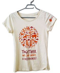 """Maglietta Donna: """"Together we can make a difference"""""""