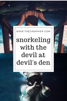 Travel Entry #4 - Snorkeling with the Devil at Devil's Den - The Jinapher