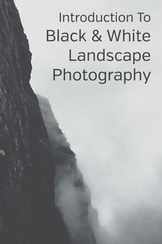 Introduction To Black And White Landscape Photography Best Landscape Photography, Modern Photography, Landscape Photos, Amazing Photography, Nature Photography, Photography Business, Animal Photography, Black And White Portraits, Black And White Photography
