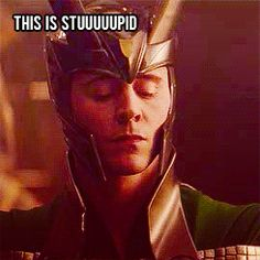 Uh yeah!! You're WAY smarter then Thor. I don't even know why Odin thought Thor would be a good king!